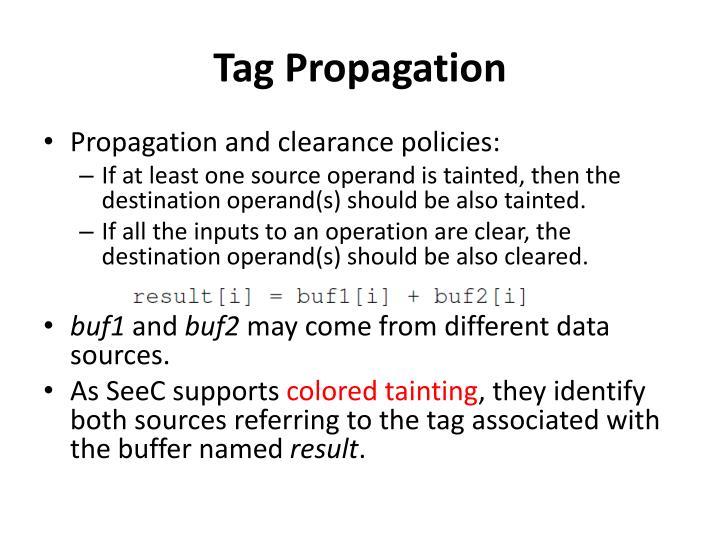 Tag Propagation