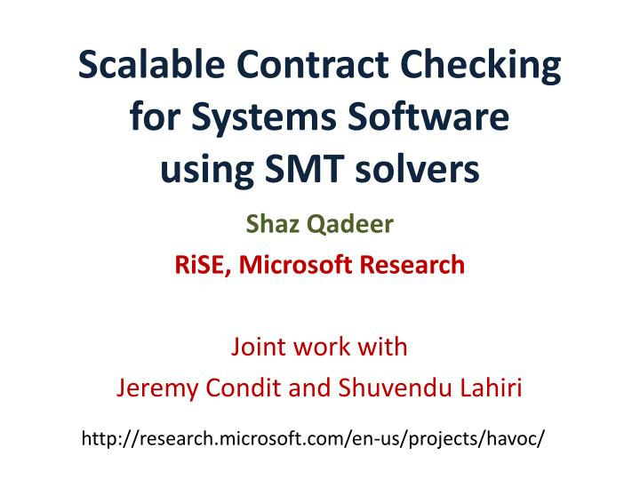 scalable contract checking for systems software using smt solvers n.