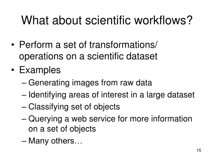 What about scientific workflows?