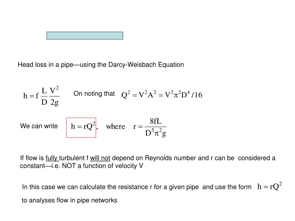 head loss   pipeusing  darcy weisbach equation powerpoint  id