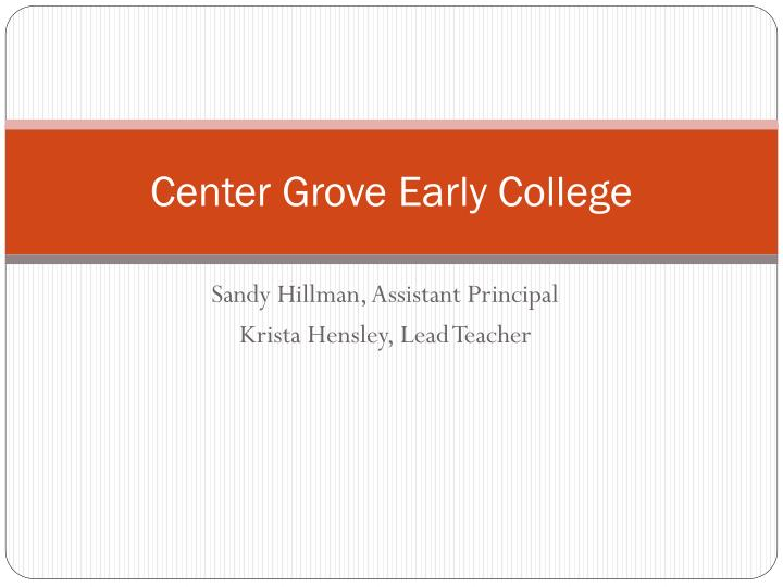center grove early college n.
