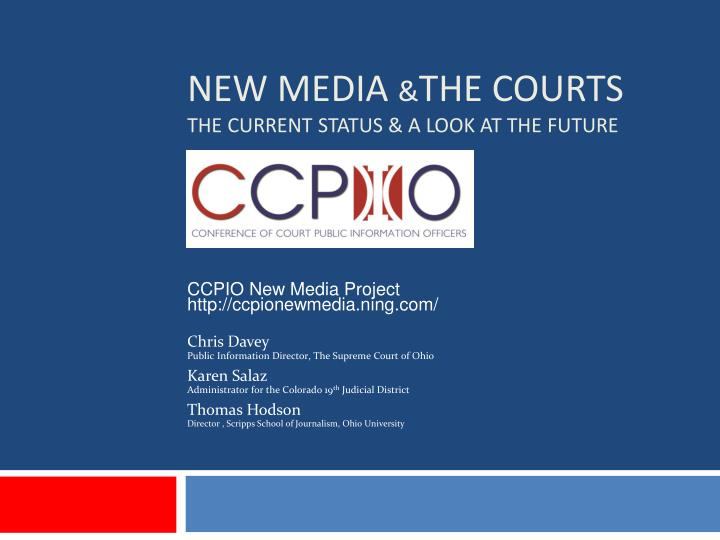 new media the courts the current status a look at the future n.