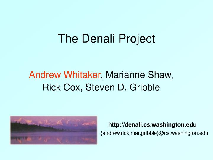 the denali project n.