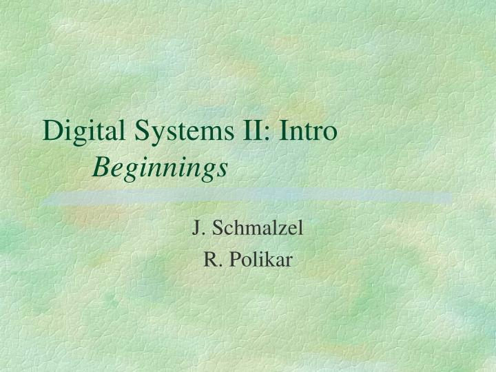 digital systems ii intro beginnings n.