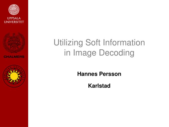 utilizing soft information in image decoding n.