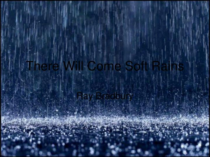 there will come soft rains n.