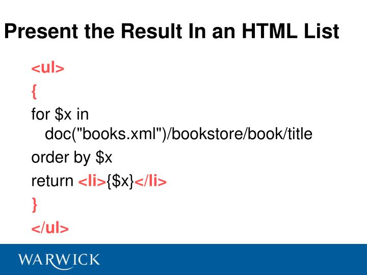 Present the Result In an HTML List