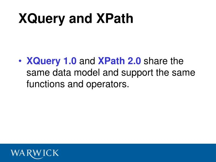 XQuery and XPath