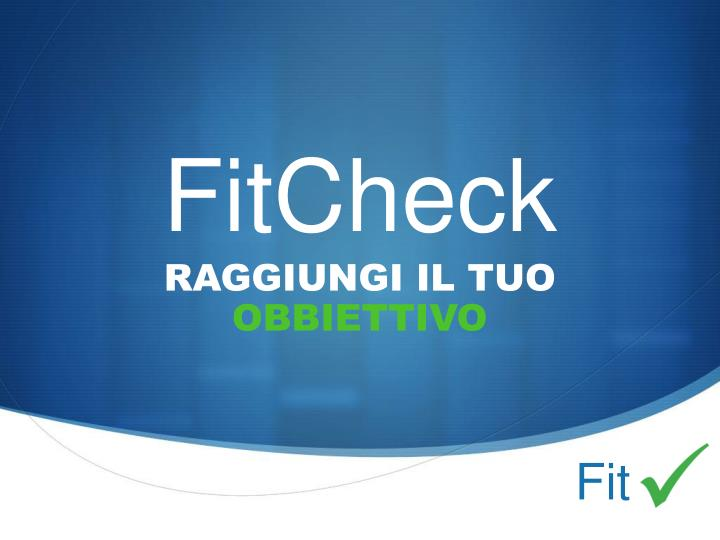 fitcheck n.
