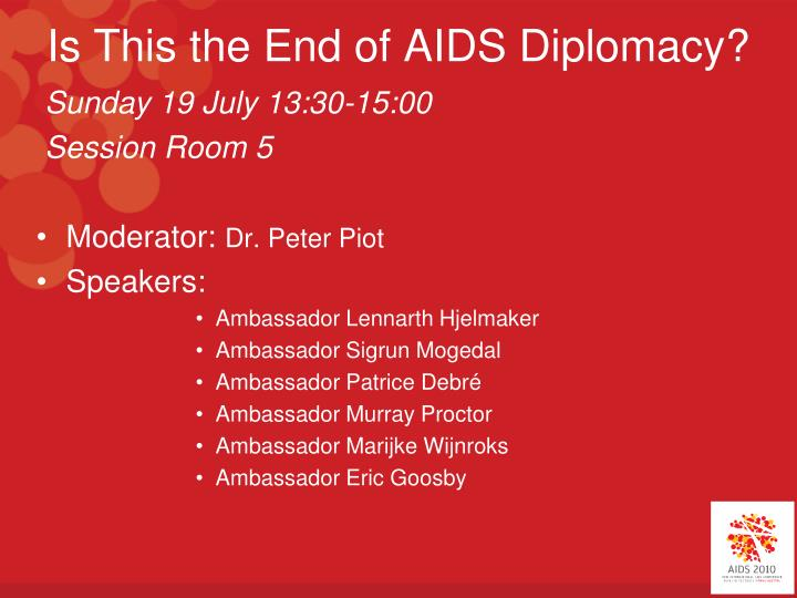 is this the end of aids diplomacy n.