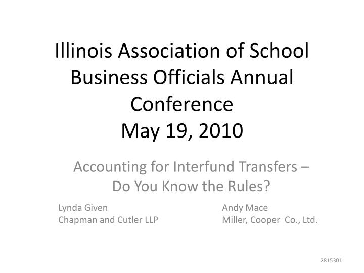 illinois association of school business officials annual conference may 19 2010 n.