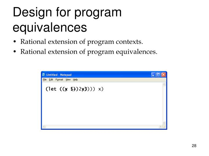 Design for program equivalences