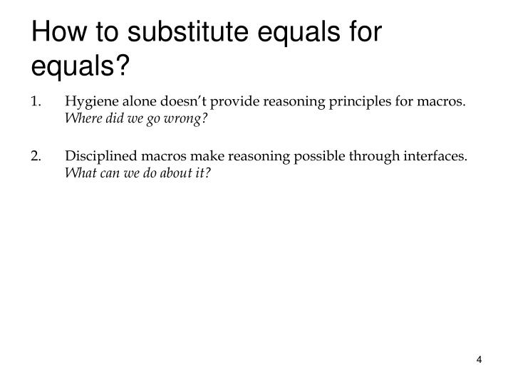 How to substitute equals for equals?
