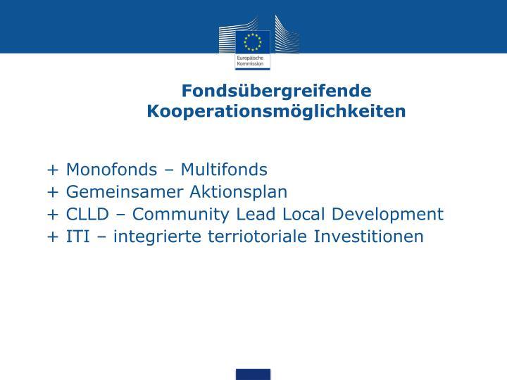 Fondsübergreifende Kooperationsmöglichkeiten