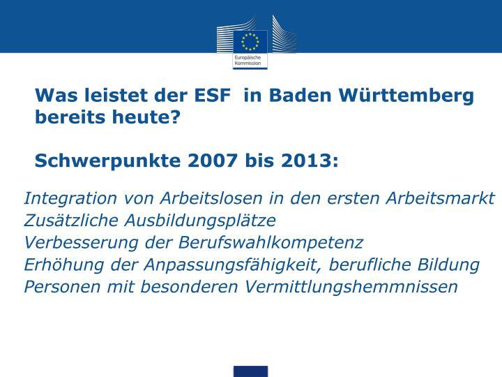 Was leistet der ESF  in Baden Württemberg bereits heute?