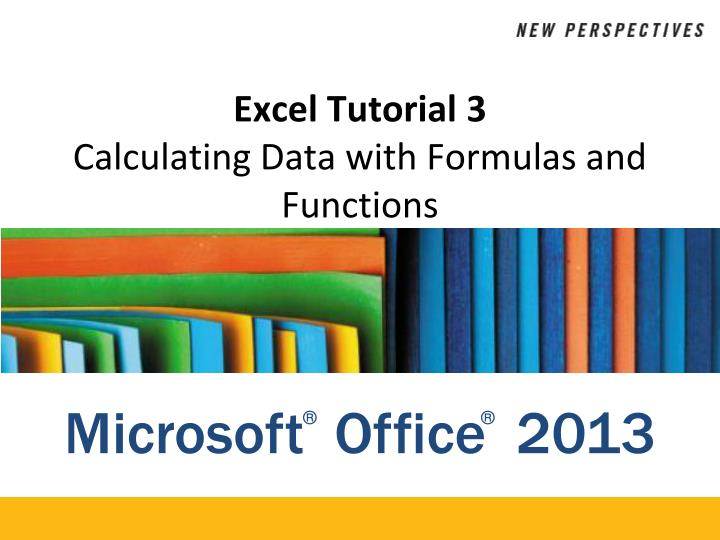 excel tutorial 3 calculating data with formulas and functions n.