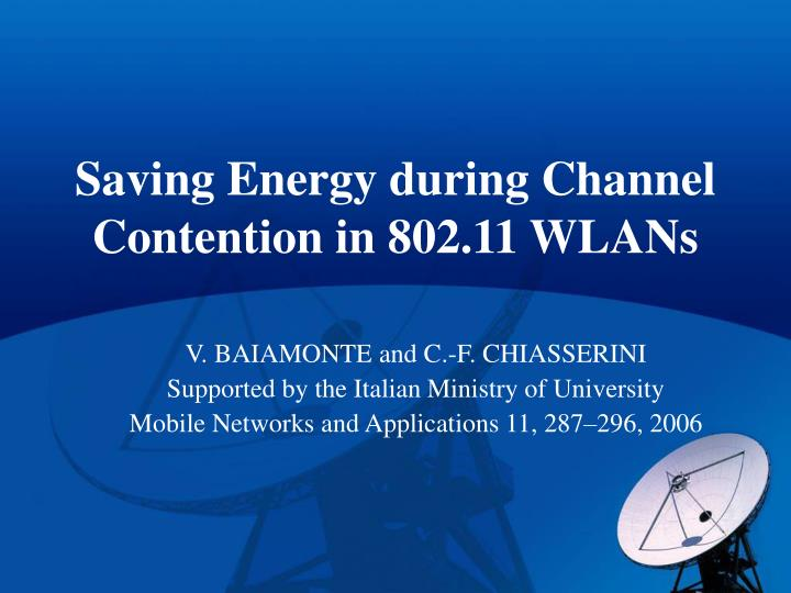 saving energy during channel contention in 802 11 wlans n.