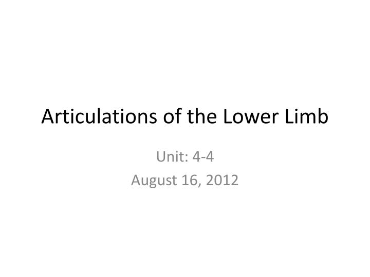 articulations of the lower limb n.