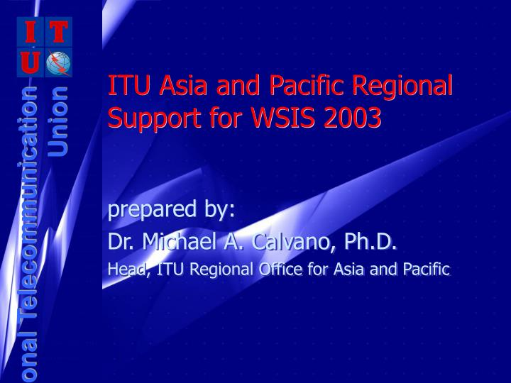 itu asia and pacific regional support for wsis 2003 n.