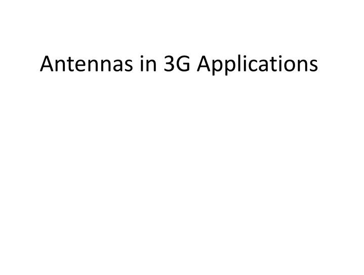 antennas in 3g applications n.