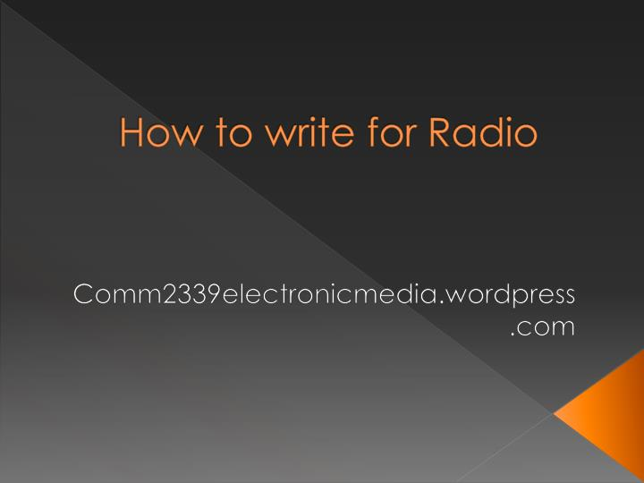 how to write for radio n.