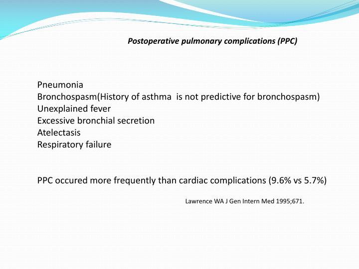 Postoperative pulmonary complications (PPC)