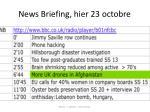 news briefing hier 23 octobre