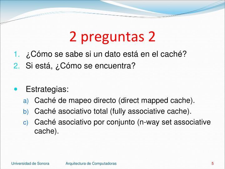 2 preguntas 2