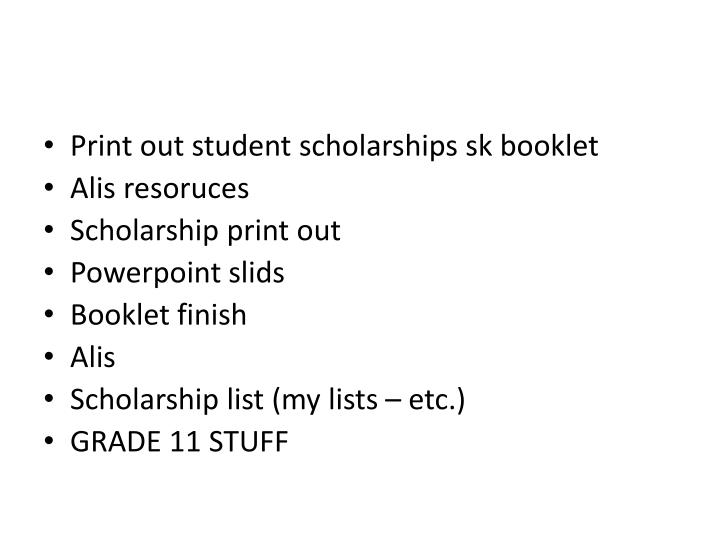 Print out student scholarships sk booklet