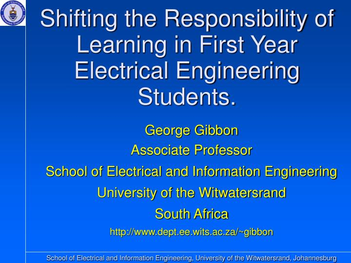 shifting the responsibility of learning in first year electrical engineering students n.
