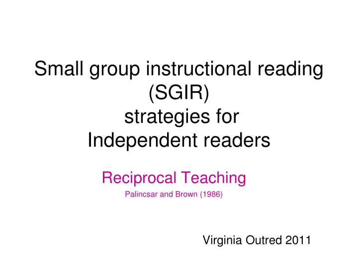 small group instructional reading sgir strategies for independent readers n.