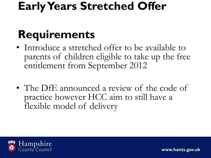early years stretched offer requirements n.