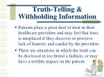 truth telling withholding information