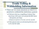 truth telling withholding information4