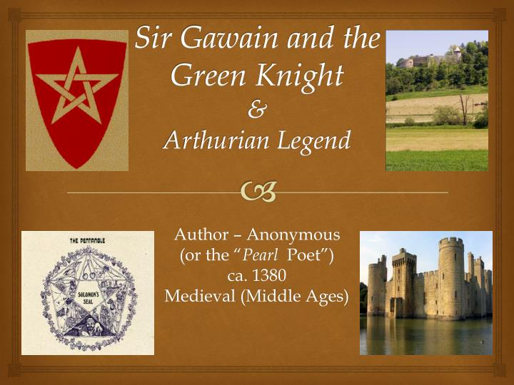 medieval romance in pearl poets sir gawain and the green knight Sir gawain and the green knight - free download as pdf file (pdf), text file (txt) or view presentation slides online title: sir gawain and the green night author: pearl poet era/period: middle english, medieval, late 14th century english literature genre: alternative romance, arthurian story.