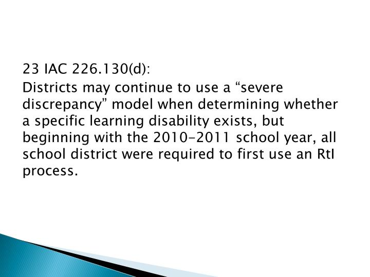 23 IAC 226.130(d):