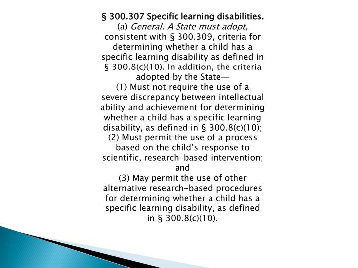 § 300.307 Specific learning disabilities.