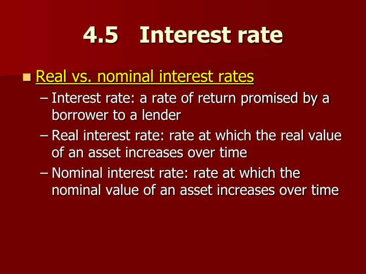 4.5	   Interest rate