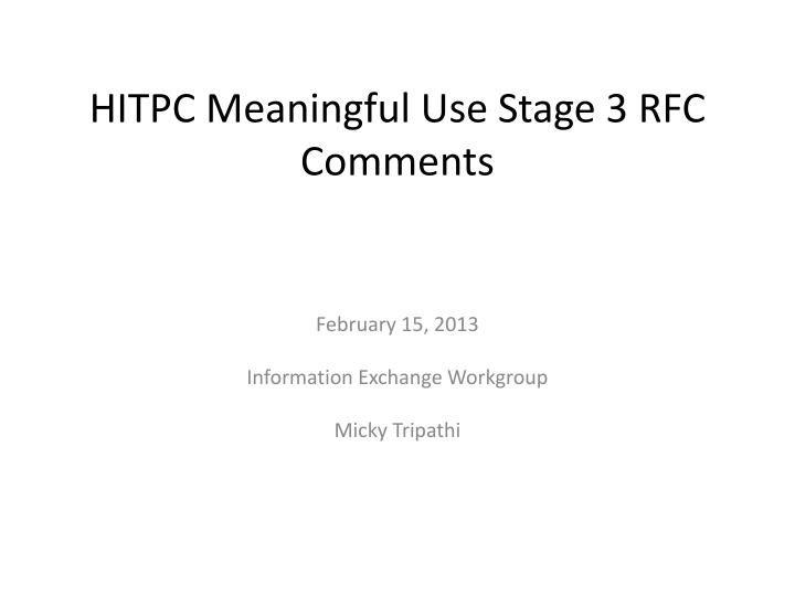 hitpc meaningful use stage 3 rfc comments n.