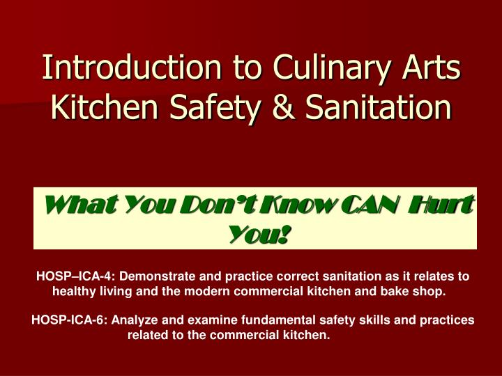 introduction to culinary arts kitchen safety sanitation n.