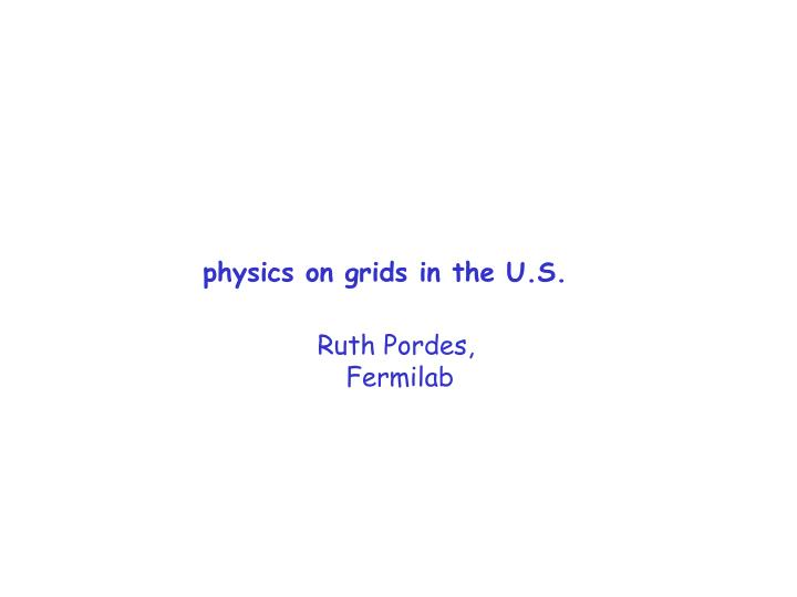 physics on grids in the u s n.