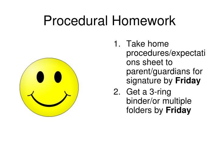Procedural Homework