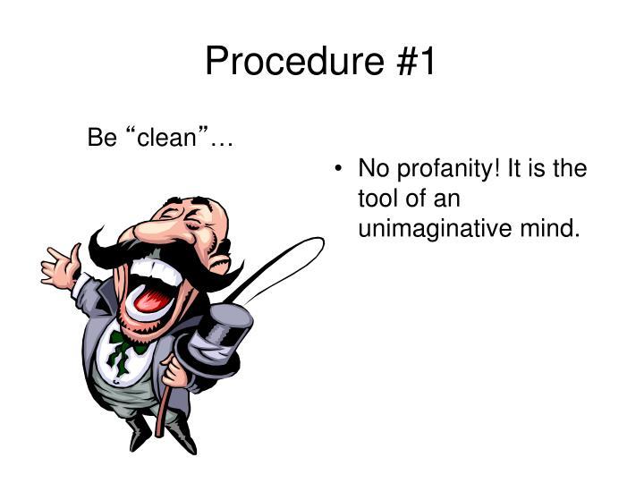 Procedure #1