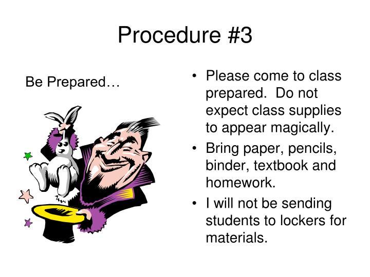 Procedure #3