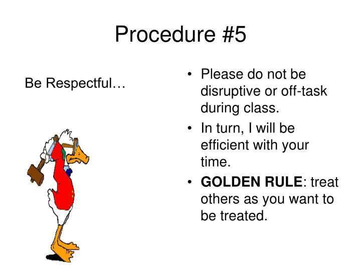 Procedure #5