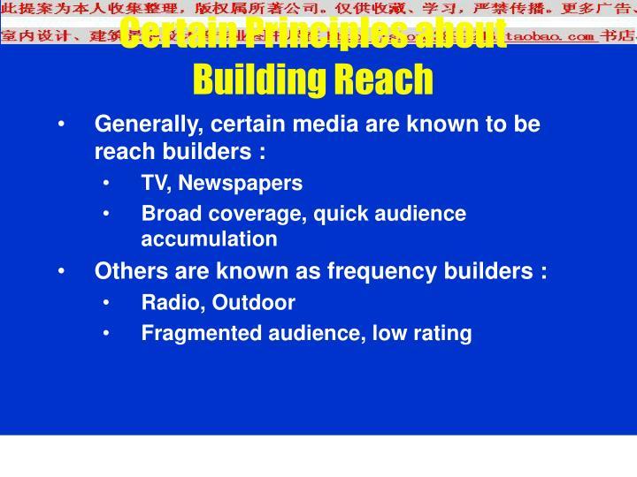 Certain Principles about Building Reach