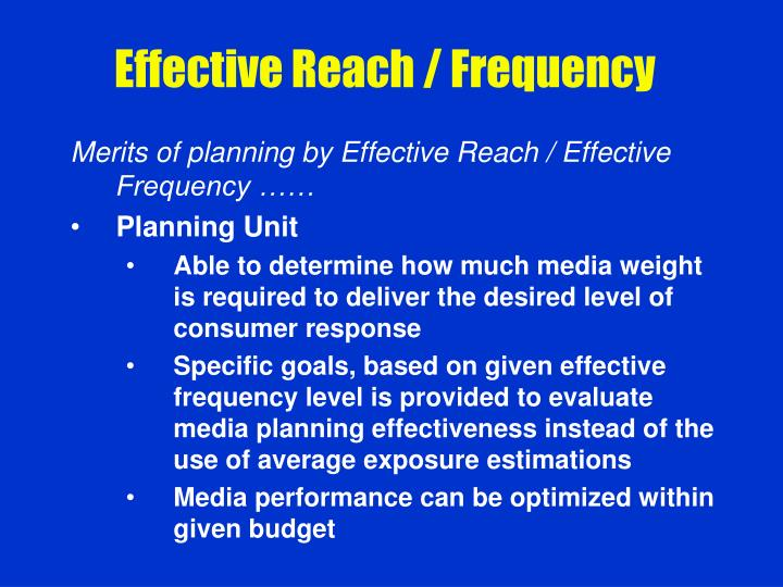 Effective Reach / Frequency