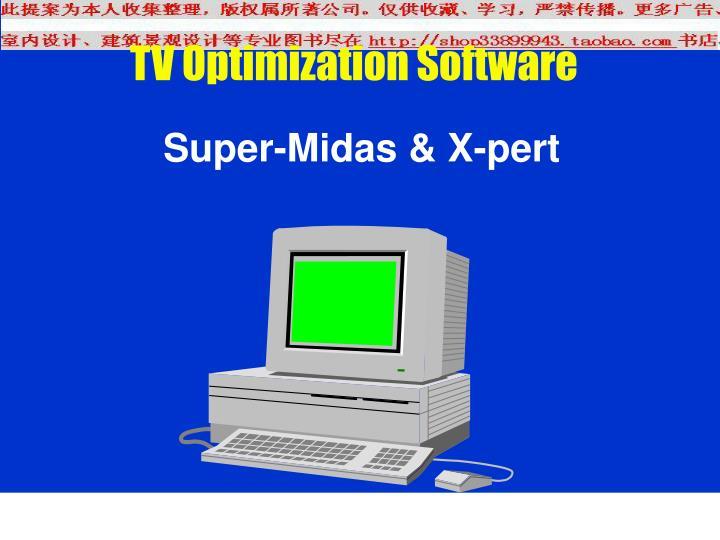 Super-Midas & X-pert