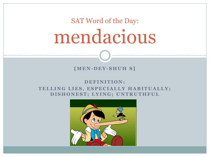 sat word of the day mendacious n.