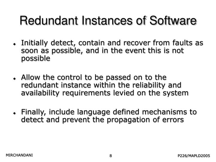 Redundant Instances of Software